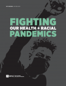 Fighting our Health and Racial Pandemics